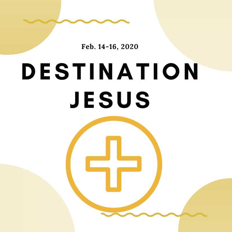 Destination Jesus Youth Retreat